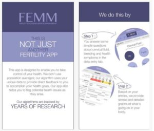 Bella recommends fertility awareness smartphone applications like FEMM to help women track their cycles.
